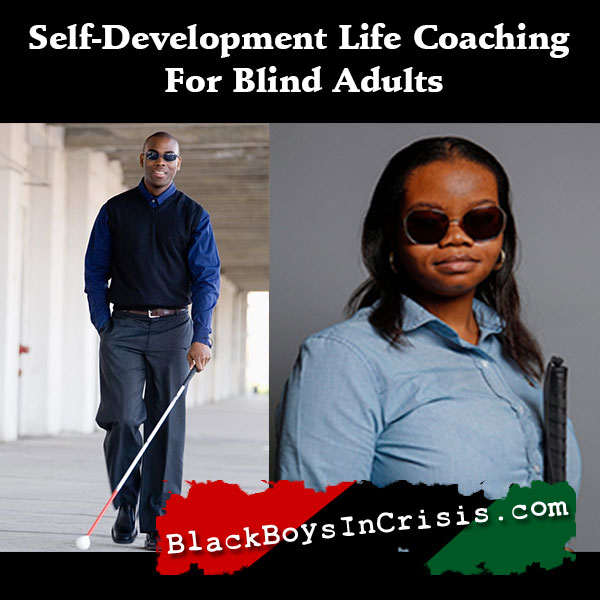 Self-Development Life Coaching for Blind Adults