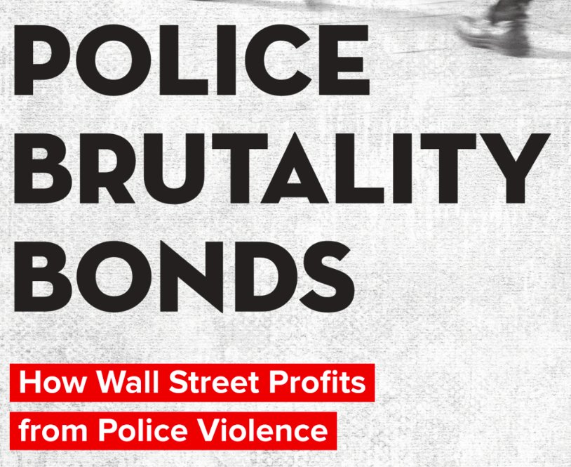 Police Brutality Bonds - Action Center on Race and the Economy